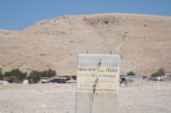 A typical sign placed in front of a community declaring an area a 'firing zone' in the Jordan Valley Photo EAPPI/N. Ray.